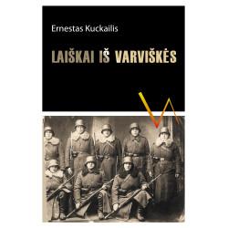 Ernestas Kuckailis Laiškai iš Varviškės